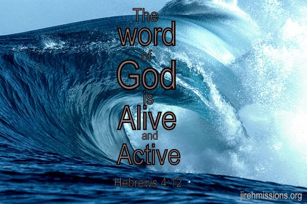 Word of God is active!