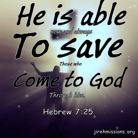 He is able to save...