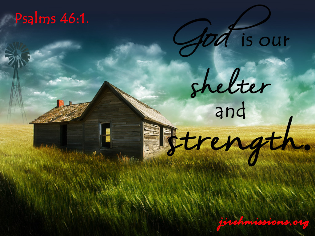 Our shelter...
